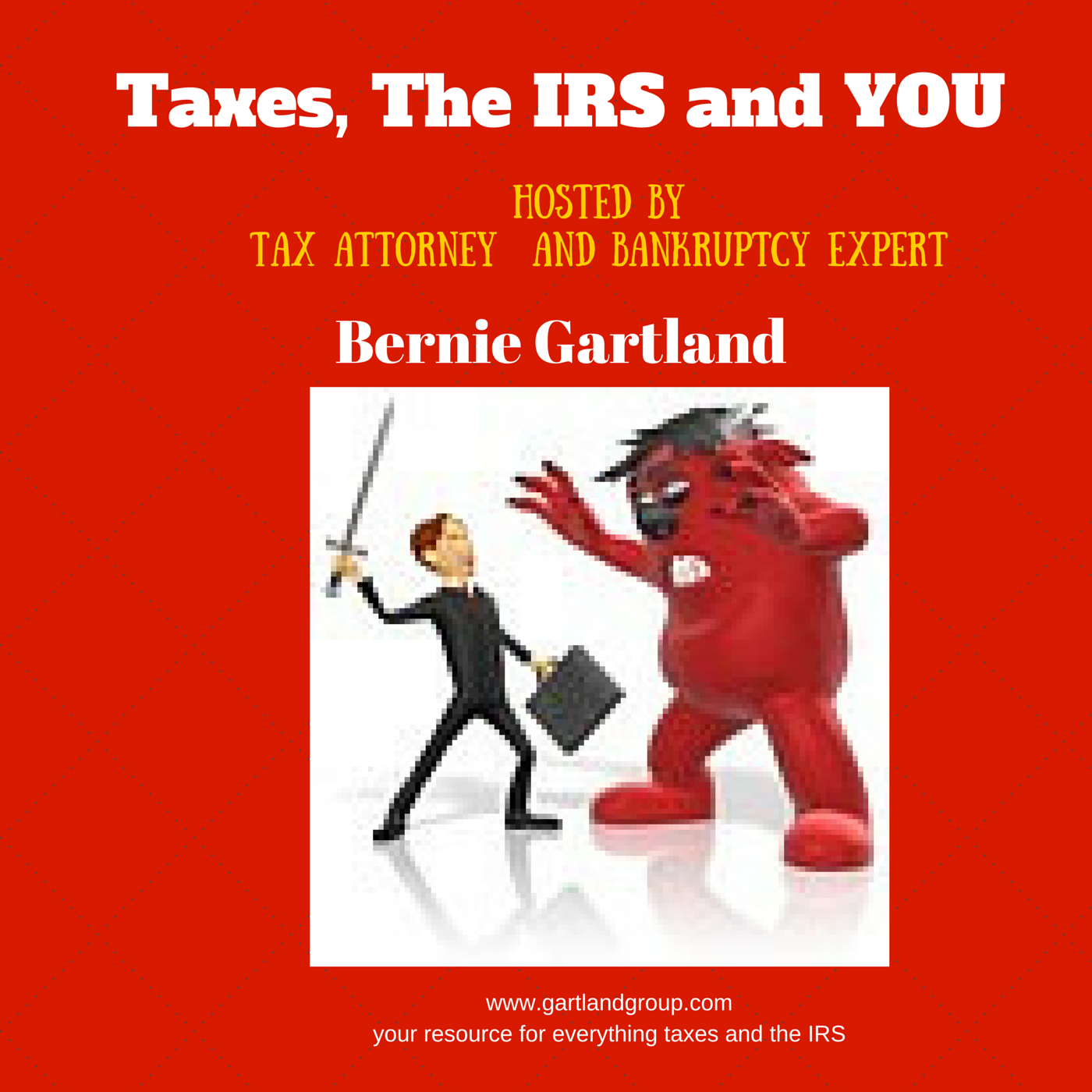 Taxes, The IRS and You
